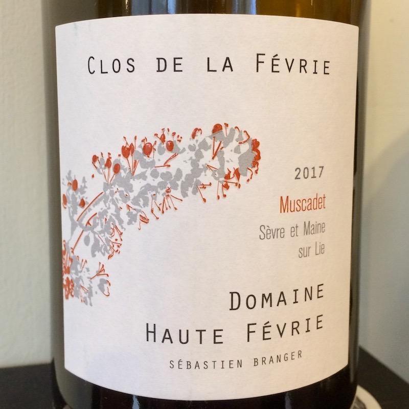 """2017 Haute Fevrie Muscadet Sevre et Maine sur Lie """"Clos de la Fevrie"""""""