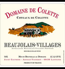 """2018 Domaine Colette Beaujolais-Villages """"Coteaux de Colette"""""""