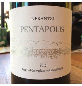 "2016 Nerantzi ""Pentapolis"" Serres"