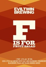 Evil Twin Brewing 'F is for Fruit Salad' 16oz (Can)