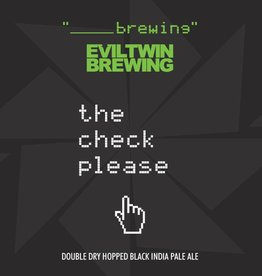 x Evil Twin 'The Check Please' 12oz (Can)