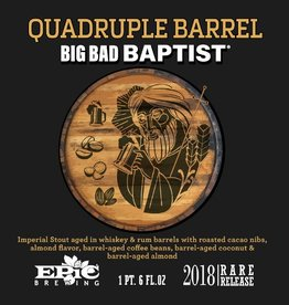 Epic 'Quadruple Barrel Big Bad Baptist' Imperial Stout 22oz