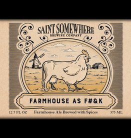 Saint Somewhere 'Farmhouse as F#&K' 375ml