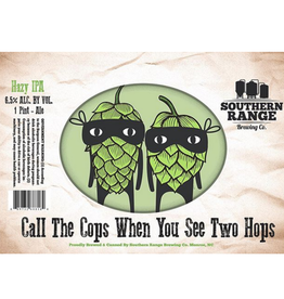 Southern Range 'Call The Cops When You See Two Hops' IPA 16oz Can