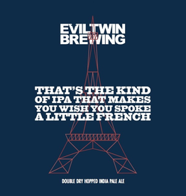 Evil Twin Brewing 'That's the Kind of IPA That Makes You Wish You Spoke A Little French' NE IPA 16oz Can