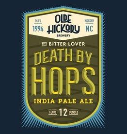 Olde Hickory 'Death by Hops' IPA 12oz Sgl