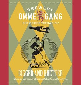 Ommegang 'Bigger and Bretter' Biere de Garde 750ml