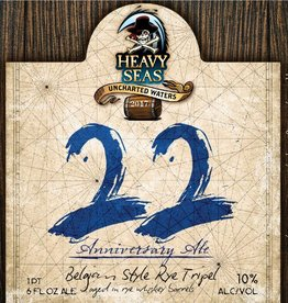 Heavy Seas '22nd Anniversary Ale' Tripel aged in Rye Whiskey Barrels 22oz