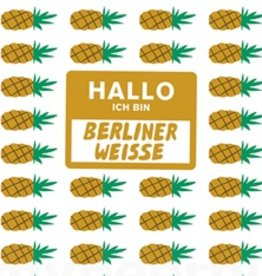 Mikkeller 'Hallo Ich Bin Berliner Weisse Pineapple' 16oz (Can)