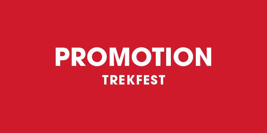 Trek Fest du 4 avril au 15 avril!
