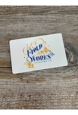 Field Works $50 Gift Card