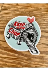 Blockhead Press Keep to the Coop Sticker