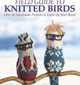 Trafalgar Square Field Guide to Knitted Birds