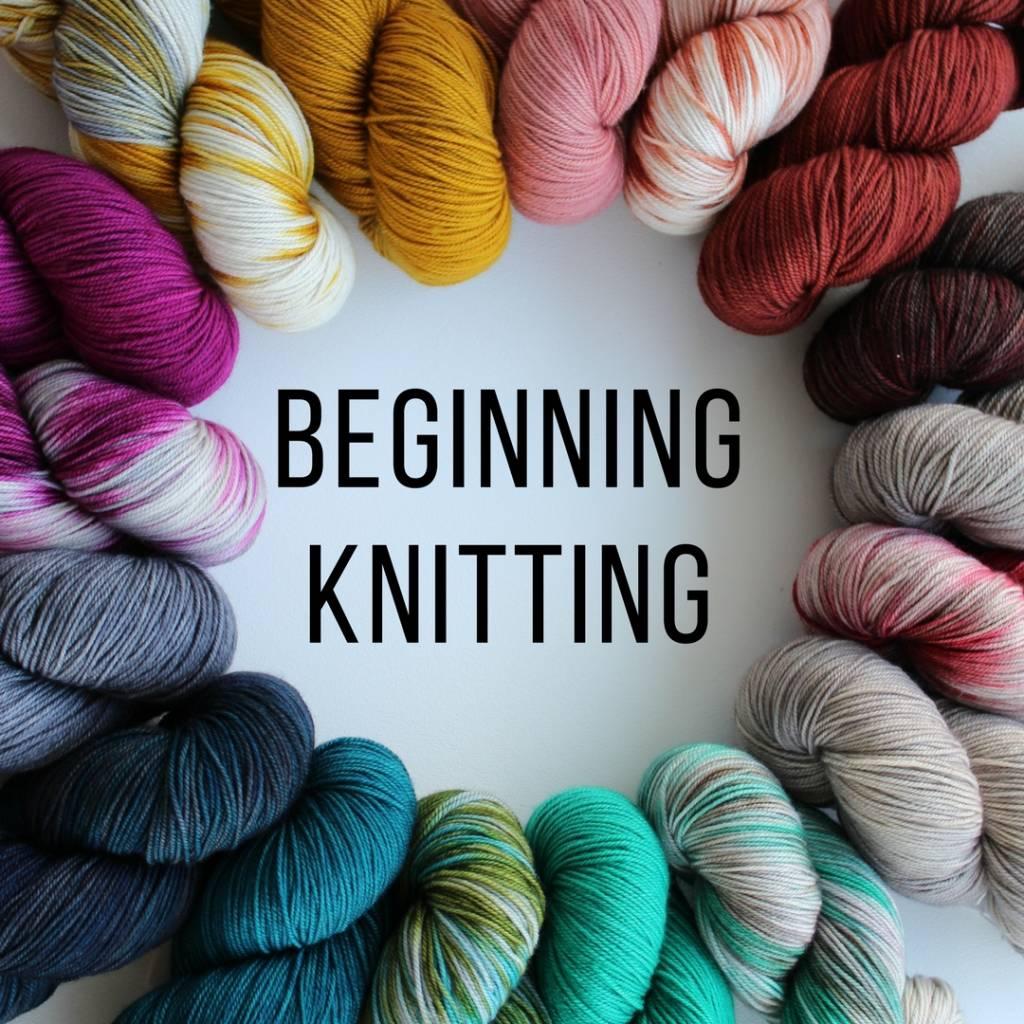 Beginning Knitting - August