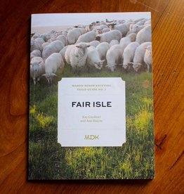 Mason-Dixon Knitting Field Guide No. 2 - Fair Isle