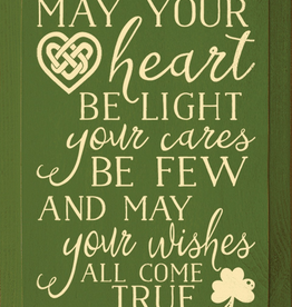 Sawdust City Wholesale May Your Heart Be Light, May Your Cares Be Few… 9x12 in.