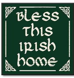 My Word! Bless This Irish Home, 6x6 in.