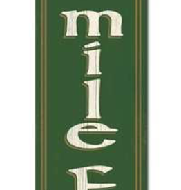 "My Word! Cead Mile Failte Porch Sign - 8""x46.5"""