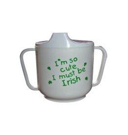 I'm so cute I must be Irish - Sippy Cup w/ Two Handles