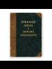 Mincing Mockingbird Strange Ideas Journal