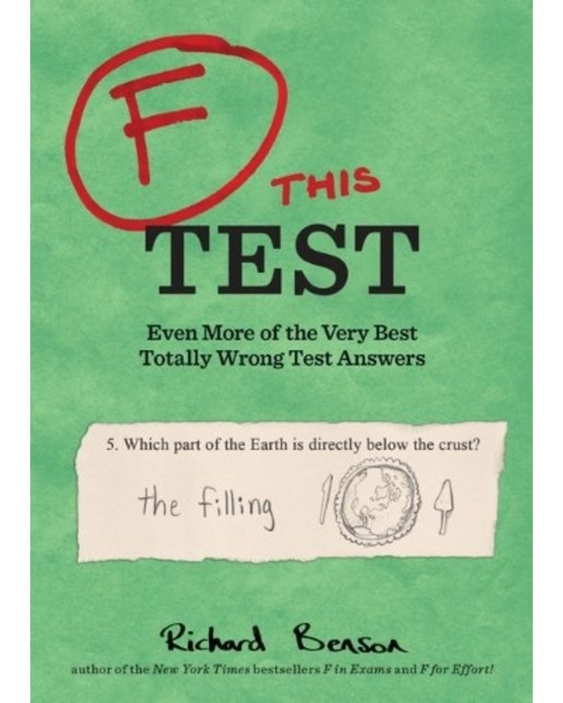 F This Test - Best Totally Wrong Test Answers