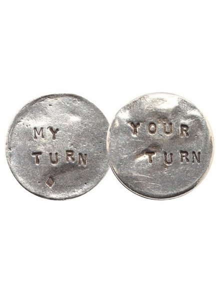 My Turn Your Turn Pewter Flip Coin