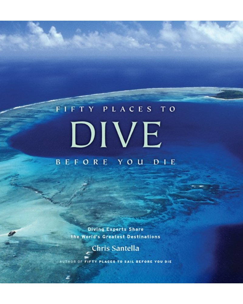 Abrams-Stewart Fifty Places to Dive Before You Die