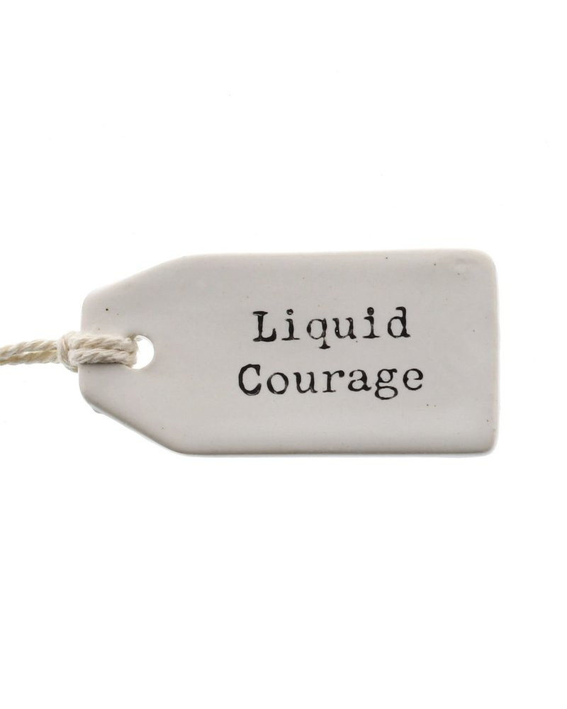 HomArt Ceramic Tag - Liquid Courage