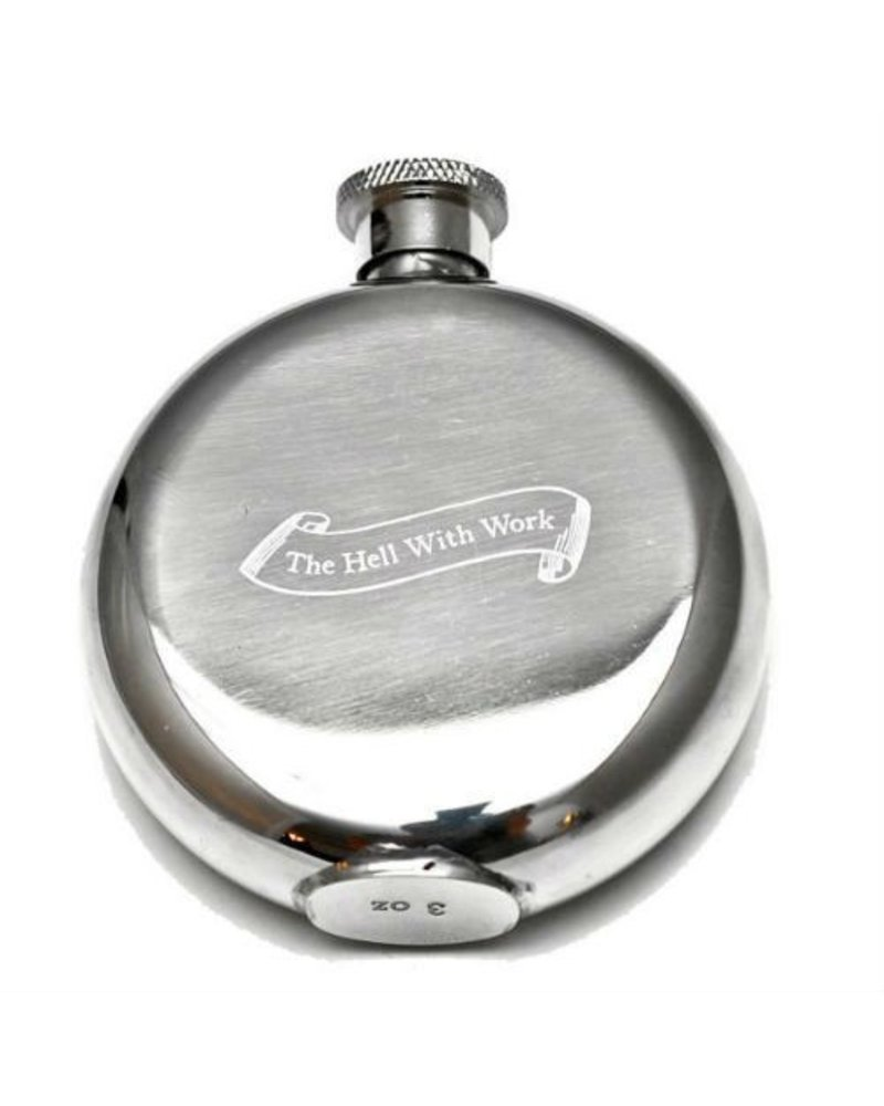 The Hell With Work Flask 3oz