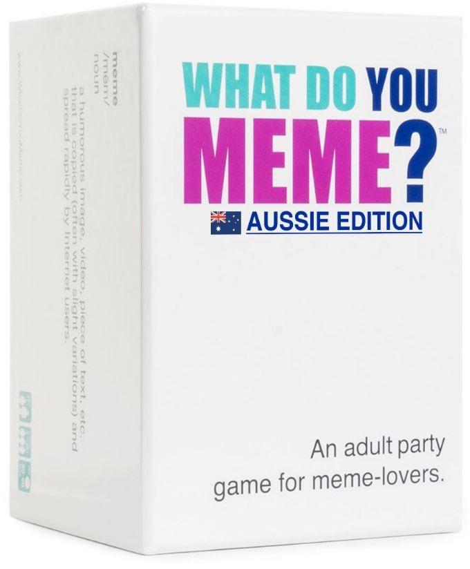 Australia What Do You Meme? Aussie Edition
