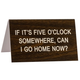 Australia DESK SIGN LARGE: FIVE OCLOCK SOMEWHERE