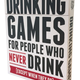 Australia Drinking Games For People Who Never Drink
