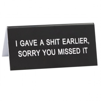 Australia DESK SIGN SMALL: SORRY YOU MISSED IT