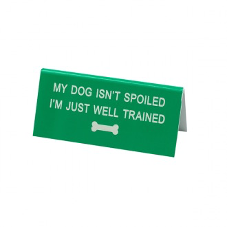 Australia DESK SIGN SMALL: WELL TRAINED