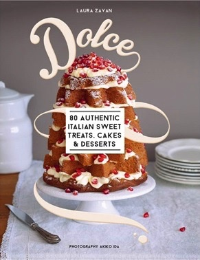 Australia Dolce: 80 Authentic Italian Recipes