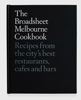 Australia Broadsheet Melbourne Cookbook