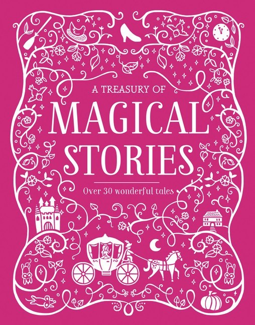 Australia A TREASURY OF MAGICAL STORIES