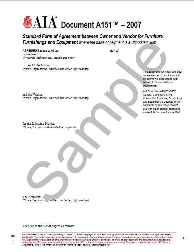 A151–2007 (formerly A175ID–2003), Standard Form of Agreement Between Owner and Vendor for Furniture, Furnishings and Equipment where the basis of payment is a Stipulated Sum