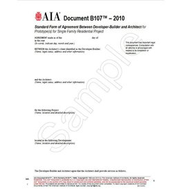 B107–2010 (formerly B188–1996), Standard Form of Agreement Between Developer-Builder and Architect for Prototype(s) for Single Family Residential Project.
