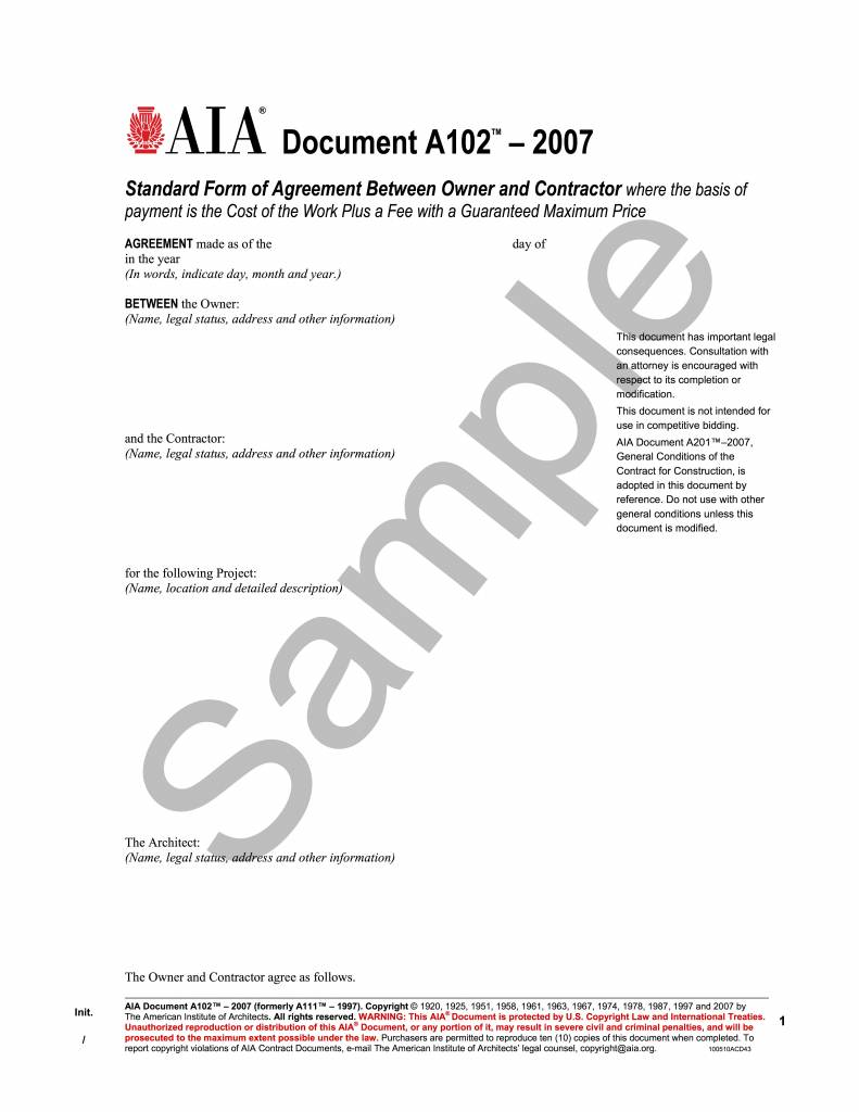 A102–2007 (formerly A111–1997), Standard Form of Agreement Between Owner and Contractor where the basis of payment is the Cost of the Work Plus a Fee with a Guaranteed Maximum Price