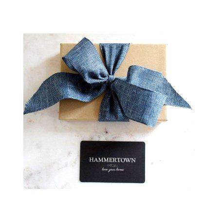 Hammertown Gift Card $25