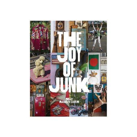 The Joy Of Junk by Mary Randolf Carter