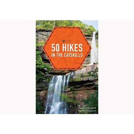50 Hikes in the Catskills by Derek Dellinger