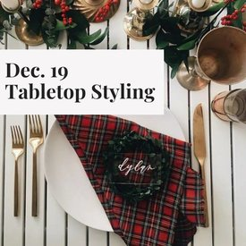 Tabletop Styling Workshop