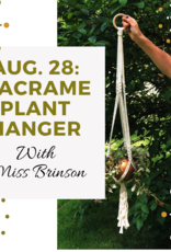 Aug. 28: Makin' It with Miss Brinson Plant Hanger Edition