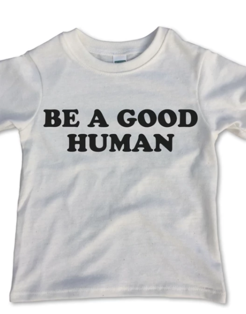 Rivet Apparel Co. Be A Good Human Tee
