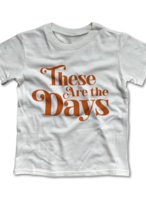 Rivet Apparel Co. These Are The Days Tee