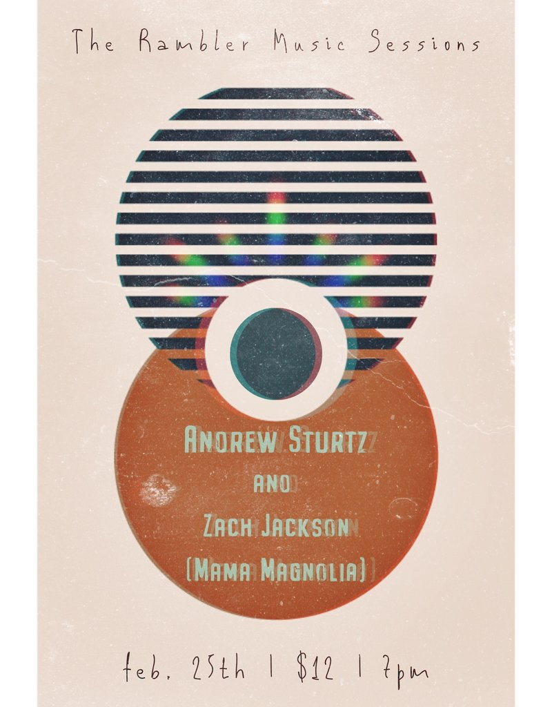 Feb. 25 Rambler Sessions with Zach Jackson and Andrew Sturtz