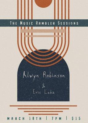 March 18 Rambler Sessions: Alwyn Robinson and Eric Luba