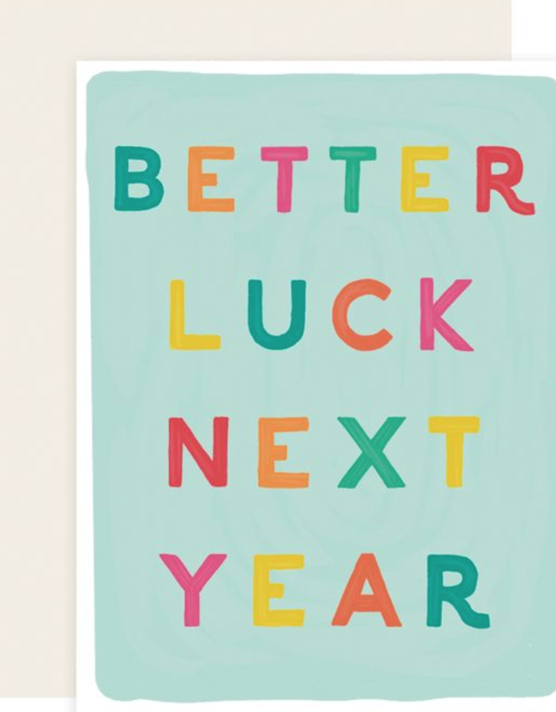 Slightly Stationery Better Luck Next Year Card